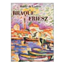 Braque, Friesz