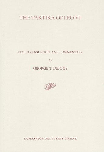 The Taktika of Leo VI (Dumbarton Oaks Texts) PDF