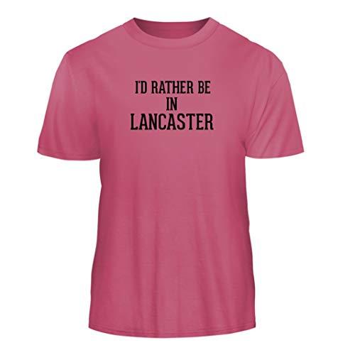 I'd Rather Be in Lancaster - Nice Men's Short Sleeve T-Shirt, Pink, (Lancaster Pink Watch)