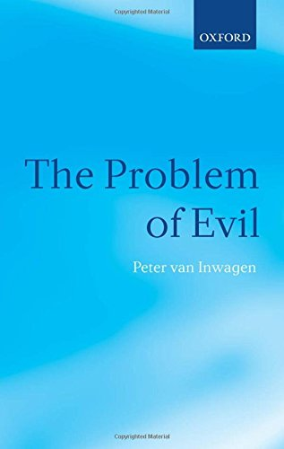 The Problem of Evil: The Gifford Lectures Delivered in the University of St. Andrews in 2003