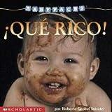 ¡Qué rico!: Eat! (que Rico> (Baby Faces) (Spanish Edition)