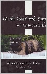 Book On the Road with Suzy: From Cat to Companion by Aleksandra Ziolkowska-Boehm