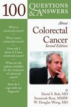 100 Questions and Answers About Colorectal Cancer, Second Edition