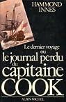 Le dernier voyage ou Le journal perdu du capitaine Cook par Innes