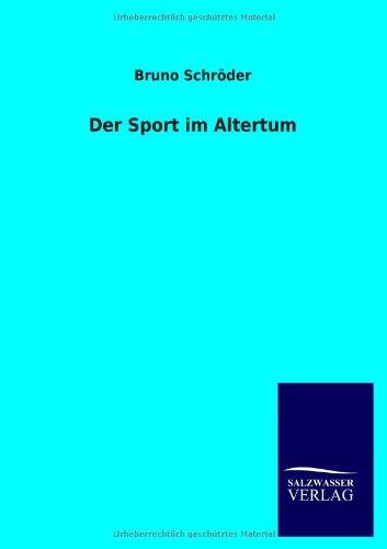 Der Sport im Altertum (German Edition)