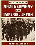 Last Days of Nazi Germany and Imperial Japan