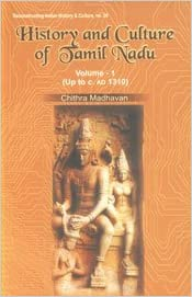 Buy History and Culture of Tamil Nadu: Vol  1 (Upto c  AD 1310) Book