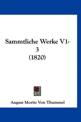 Download Sammtliche Werke V1-3 (1820) (German Edition) ebook