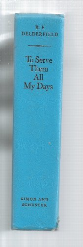 book cover of To Serve Them All My Days