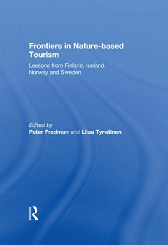 Frontiers in Nature-based Tourism: Lessons from Finland, Iceland, Norway and Sweden