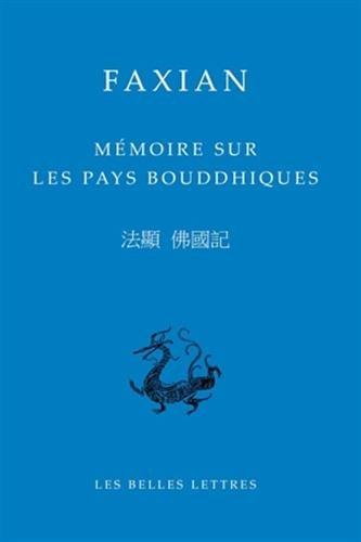 Mémoire sur les pays bouddhiques (Bibliotheque Chinoise) (Chinese and French Edition)