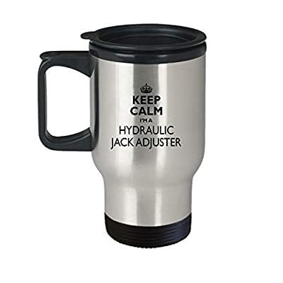 Hydraulic Jack Adjuster Travel Mug - AA61h Keep Calm Gift Cute Stainless Steel Insulated Tea Coffee Novelty Tumbler With Lid And Handle For Best Ever Coworker Non-Spill 14 oz