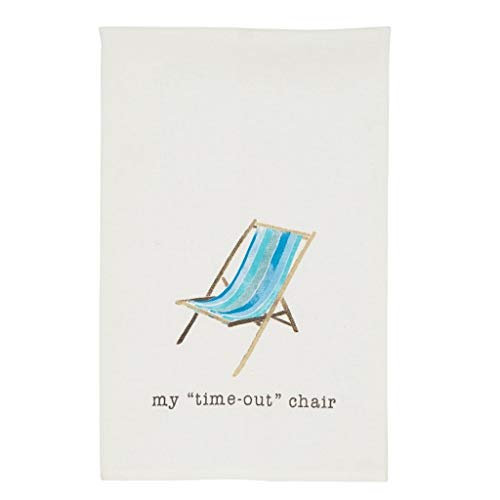 Mud Pie Beach Dish Towel My Time Out Chair Size: 26