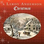 A Leroy Anderson Christmas by Leroy Anderson (2004-10-12)