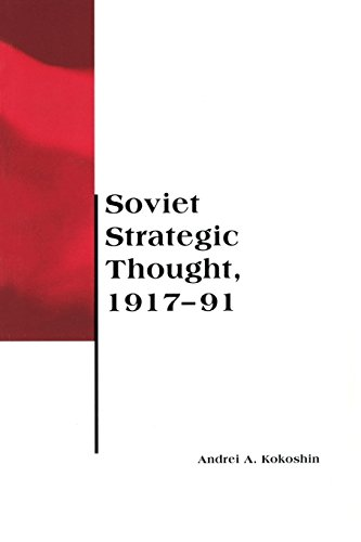 Soviet Strategic Thought, 1917-91 (BCSIA Studies in International Security)