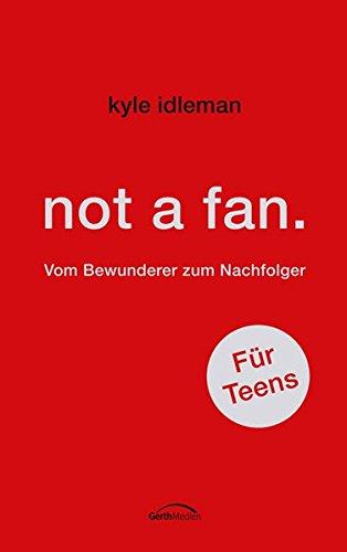 not-a-fan-fr-teens-vom-bewunderer-zum-nachfolger