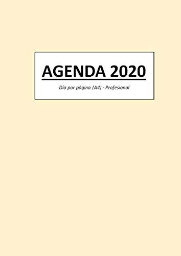 AGENDA 2020: Día por página (A4) - Profesional (Spanish Edition) (Agenda Profesional)