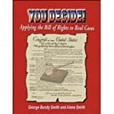 You Decide! Student Book, George Bundy Smith and Alene Smith, 0894554409