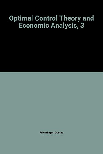 Optimal Control Theory and Economic Analysis, 3