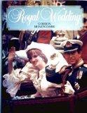 By Gordon Honeycombe Royal Wedding…