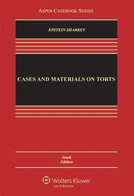 Cases and Materials on Torts[CASES & MATERIALS ON TORTS-10E][Hardcover] pdf