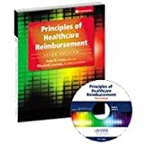 Principles of Healthcare Reimbursement [With CDROM], Anne B. Casto, Elizabeth Layman, 1584262435