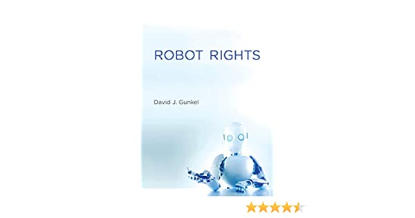 Gunkel, D: Robot Rights (The MIT Press): Amazon.es: Gunkel, David J.: Libros en idiomas extranjeros