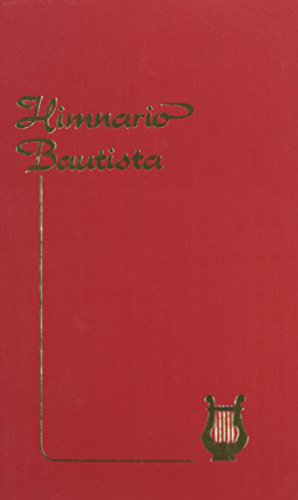 Himnario Bautista = Baptist Hymnal (Spanish Edition) by Casa Bautista of Pubns