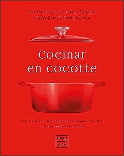 Cocinar en cocotte de Eva Hausmann | Salvador Brugués | Becky Lawton