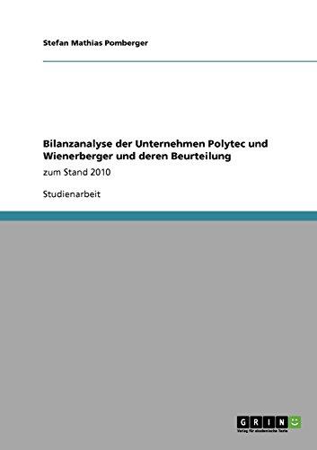 bilanzanalyse-der-unternehmen-polytec-und-wienerberger-und-deren-beurteilung-german-edition