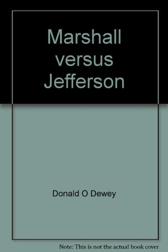 Marshall versus Jefferson: The political background of Marbury Vs. Madison (Borzoi series in United States constitutiona