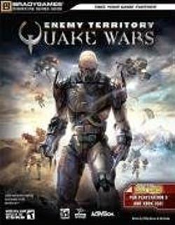 Enemy Territory: QUAKE Wars (Consoles) Signature Series Guide (Bradygames Signature Series)
