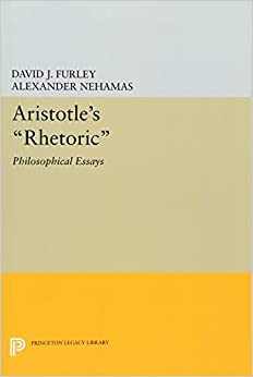 aristotle s rhetoric philosophical essays princeton legacy  aristotle s rhetoric philosophical essays princeton legacy library