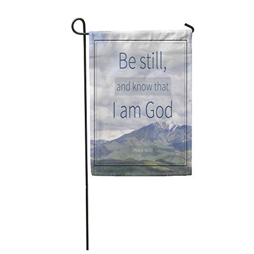 Semtomn Garden Flag 28x40 Inches Print On Two Side Polyester Saying Psalm 46 10 and Mountain Scripture Home Yard Farm Fade Resistant Outdoor House Decor -