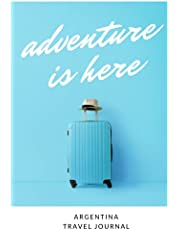 Argentina Travel Journal: Fillable Travel Journal | Dot Grid | Perfect Gift For Globetrotters For Argentina Trip | Checklists | Diary For Vacations, Vacation, Year Abroad, Au Pair, Student Exchange, World Trip