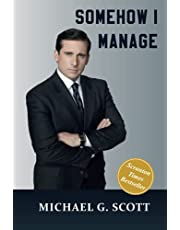 Somehow I Manage: A Notebook for all Managers and fans of the Office