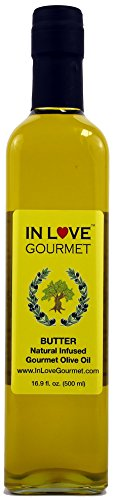 In Love Gourmet Butter Natural Flavor Infused Gourmet Olive Oil 500ML/16.9oz Awesome Buttery Flavored Extra Virgin Olive Oil.