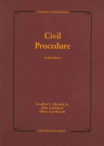 Civil Procedure (University Treatise Series)