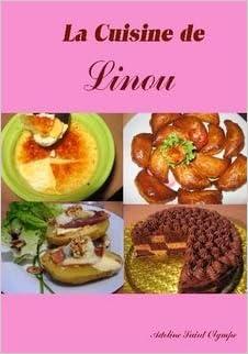 La Cuisine De Linou Adeline Saint Olympe Amazon Com Books