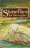 Stoneflies for the Angler, Eric Leiser and Robert H. Boyle, 039450822X