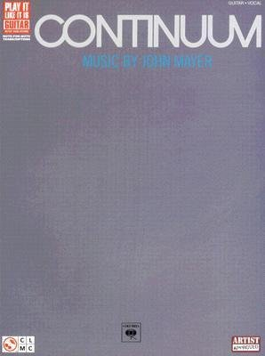 [(John Mayer: Continuum (Play it Like it is Guitar) )] [Author: John Mayer] [May-2007]