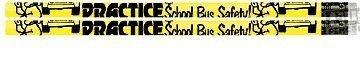 D2019 Practice School Bus Safety - 36 School Safety Pencils
