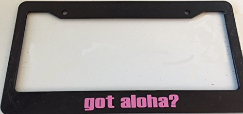 Personalized Got Aloha ? Black with Pink License Plate Frame, Hawaiian Style Girl Car Plate Holder.