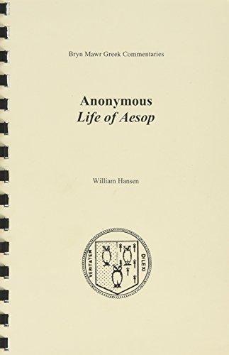 Life Of Aesop  Bryn Mawr Commentaries  Greek