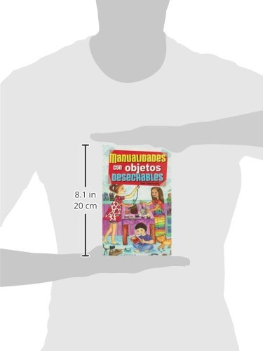Manualidades con objetoos desechables (Spanish Edition): Tere Valenzuela: 9789681514822: Amazon.com: Books