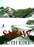 Snow, Ruth Kirk, 0688032680