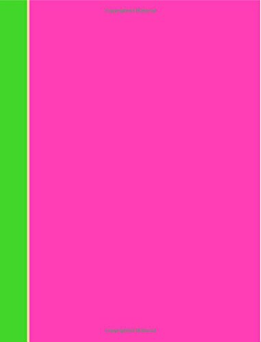 Composition Notebook: Neon Pink College Ruled Book Journal (140 Lined Pages / 70 sheets) (7.44 x 9.69) pdf