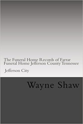 The Funeral Home Records Of Farrar Funeral Home Jefferson County