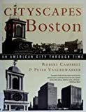 Cityscapes of Boston, Robert Campbell and Peter Vanderwarker, 0395581192