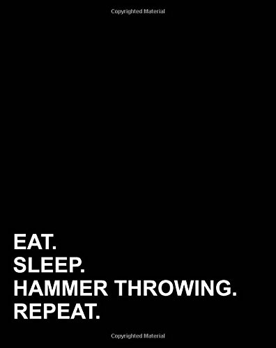 Throwing Weight Hammer (Eat Sleep Hammer Throwing Repeat: Dot Grid Journal Bullet Grid Planner, Dotted Line Paper For Kindergarten, Dotted Composition Notebook, 8